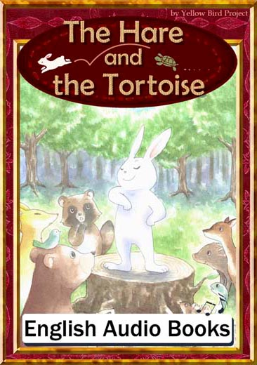The Hare and The Tortoise(うさぎとかめ・英語版) きいろいとり文庫 その14