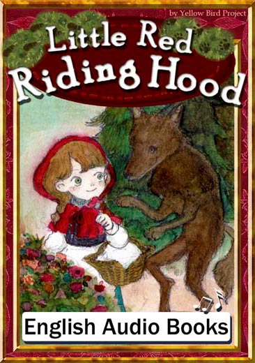 Little Red Riding Hood(赤ずきんちゃん・英語版) きいろいとり文庫 その28