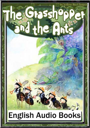 The Grasshopper and the Ants(アリとキリギリス・英語版) きいろいとり文庫 その58