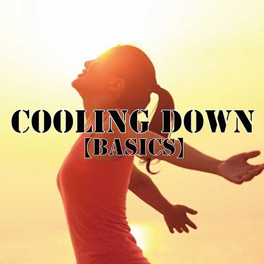Cooling Down【Basics】